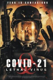 COVID-21: Lethal Virus 2021 Stream Film Deutsch