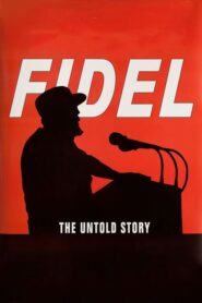 Fidel: The Untold Story 2001 Stream Film Deutsch