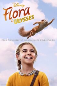 Flora & Ulysses 2021 Stream Film Deutsch