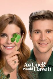 As Luck Would Have It 2021 Stream Film Deutsch