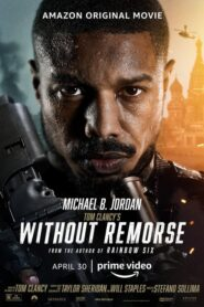 Tom Clancy's Without Remorse 2021 Stream Film Deutsch