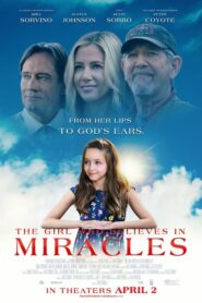 The Girl Who Believes in Miracles 2021 Stream Film Deutsch